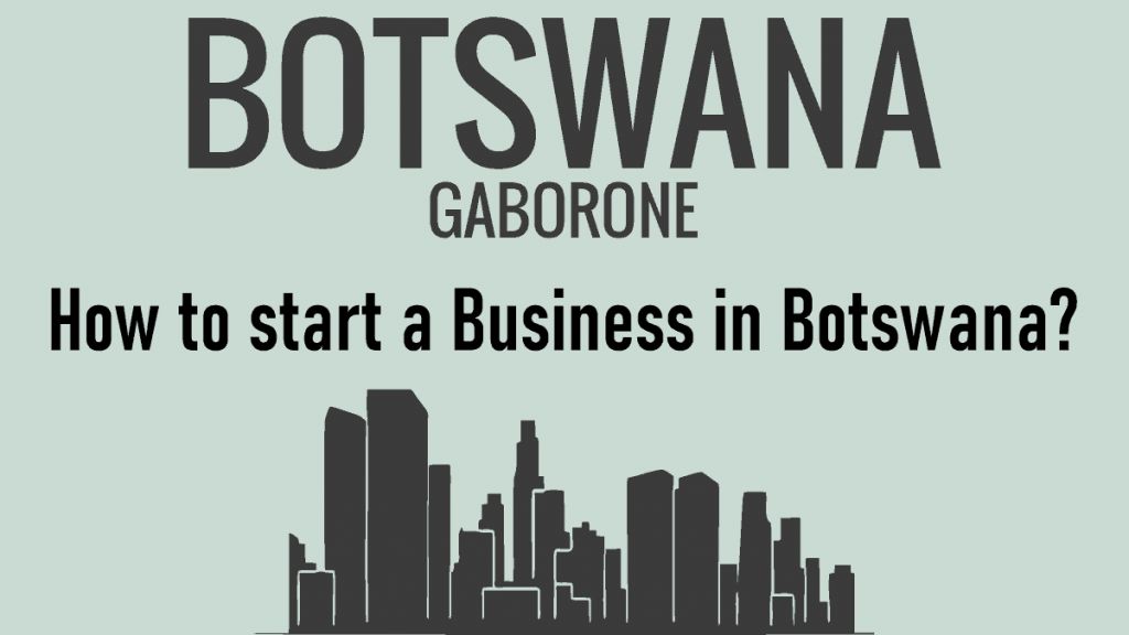 How to start a business in Botswana?