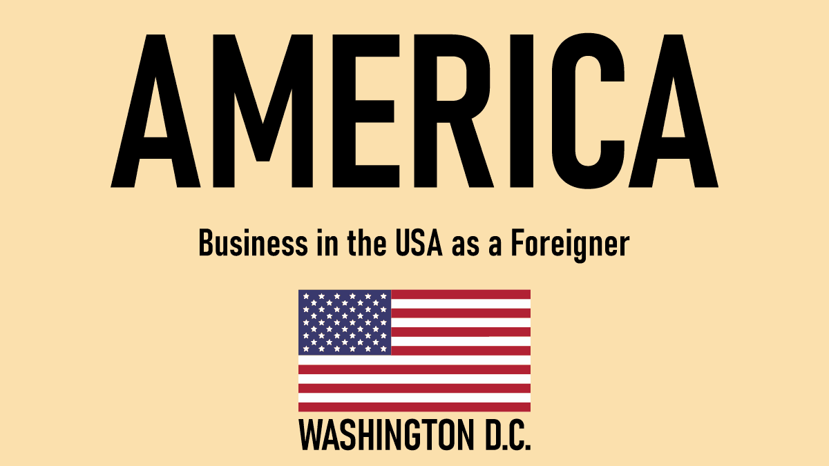 Business in the USA as a Foreigner