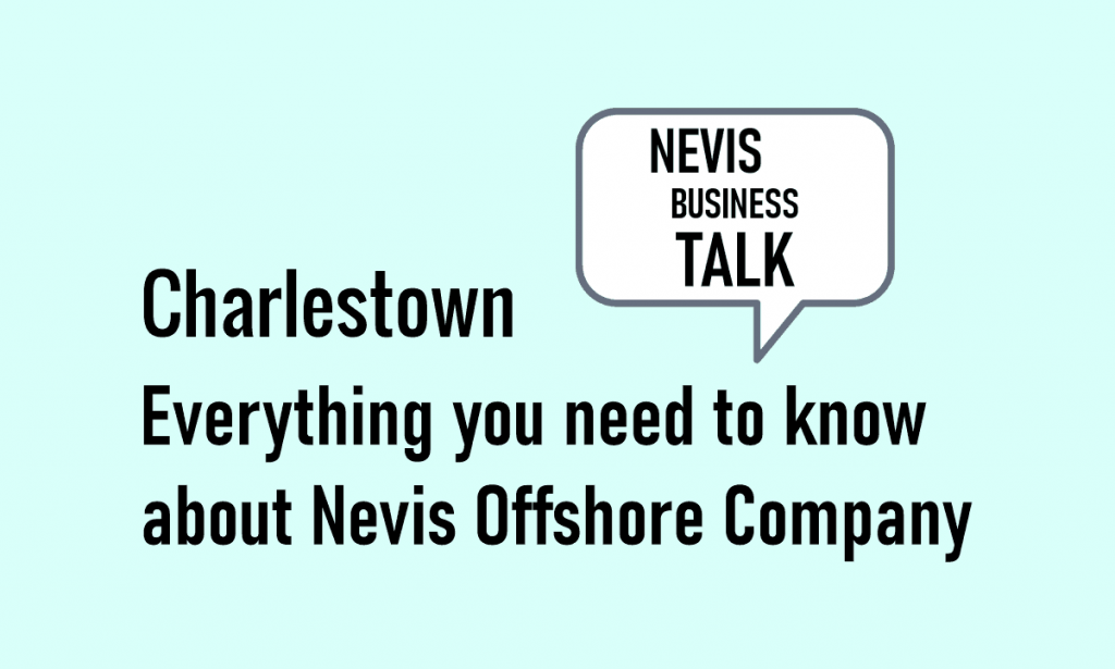 Everything you need to know about Nevis Offshore Company