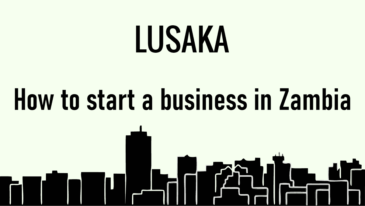 How to start a Business in Zambia