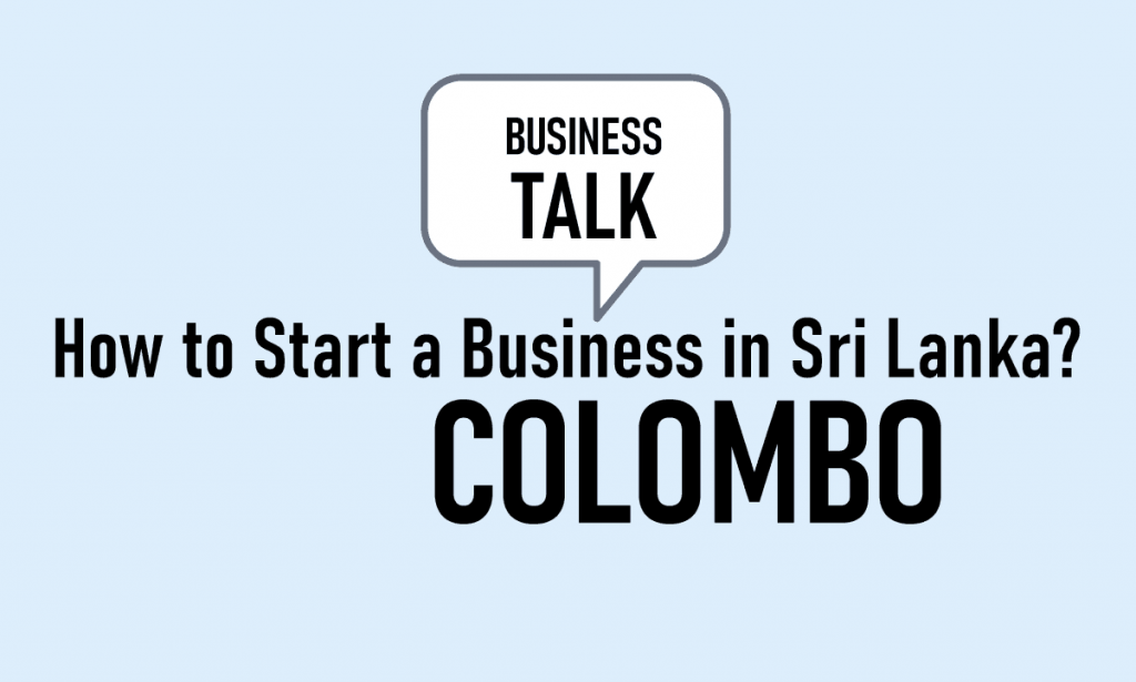How to start a Business Talk in Sri Lanka Colombo