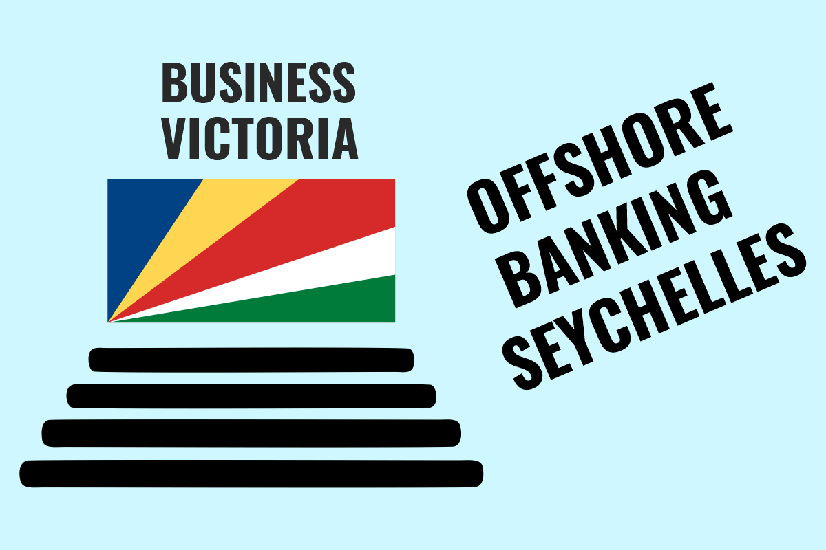 Offshore Banking Seychelles